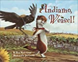 img - for Andiamo, Weasel! by Rose Marie Grant (2002-08-13) book / textbook / text book