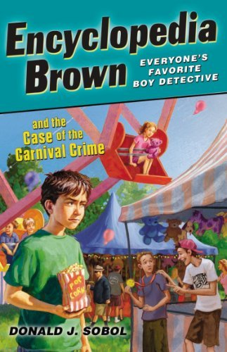 By Donald J. Sobol - Encyclopedia Brown and the Case of the Carnival Crime (Reprint) (2012-10-26) [Paperback] pdf