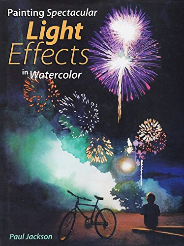 Painting Spectacular Light Effects in (Paul Jackson Watercolor)
