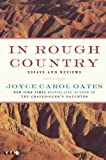 In Rough Country, Joyce Carol Oates, 0061963984