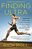 capa de Finding Ultra: Rejecting Middle Age, Becoming One of the World's Fittest Men, and Discovering Myself