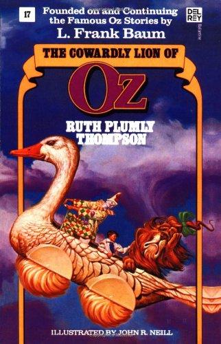 The Cowardly Lion of Oz (Wonderful Oz Books, No. 17)
