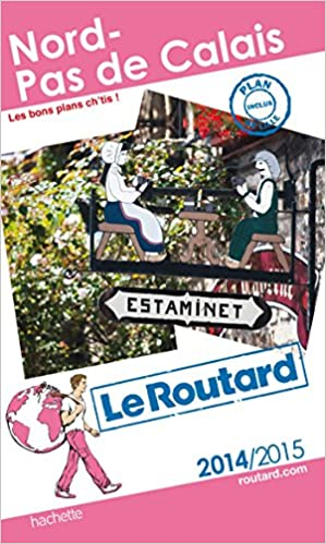 Télécharger en ligne Guide du Routard Nord, Pas-de-Calais 2014/2015 pdf