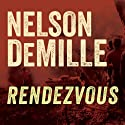 Rendezvous Audiobook by Nelson DeMille Narrated by Scott Brick