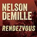 Rendezvous Hörbuch von Nelson DeMille Gesprochen von: Scott Brick