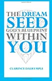 Dream Seed, Clarence Dalrymple, 1495328570