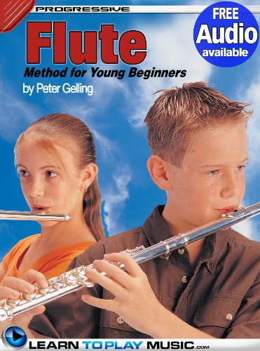 Flute Lessons for Kids: How to Play Flute for Kids (Free Audio Available) (Progressive Young (Flute Lessons)