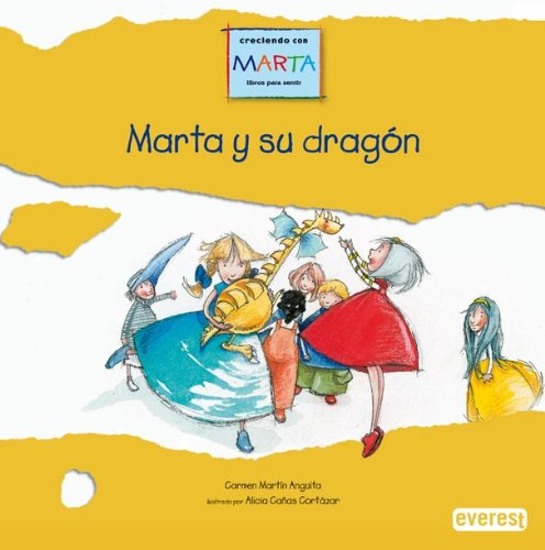 Marta y su dragon/ Martha and Her Dragon: Dejame Que Me Relaje, Que Estoy Enfadada (Growing Up With Marta) (Spanish Edition) pdf