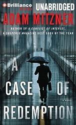 A Case of Redemption by Adam Mitzner (2013-12-31)