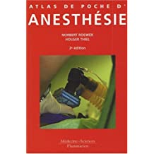 Atlas de Poche d'Anesthesie 2e Ed.