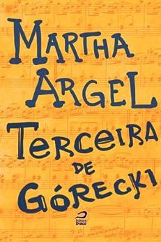 Terceira de Górecki por [Argel, Martha]