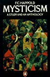 img - for Mysticism by F.C. Happold (1990-03-29) book / textbook / text book