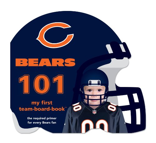 Chicago Bears 101 (101 My First Team Boardbooks: National Football League) from Michaelson Entertainment