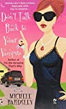 Don't Talk Back To Your Vampire (Broken Heart, Oklahoma, Book 2)