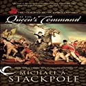 At the Queen's Command: The First Book of the Crown Colonies  Audiobook by Michael A. Stackpole Narrated by Peter Batchelor