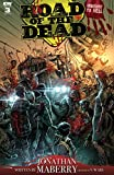 Amazon.com: Road of the Dead: Highway to Hell #3 eBook : Maberry, Jonathan, Moss, Drew: Kindle Store