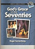 God's Grace in the Seventies, Roger Sonnenberg, 0570069483