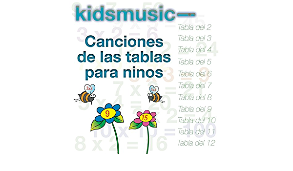 Canciones De Las Tablas Para Ninos By Kidzone On Amazon Music