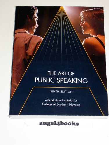 The Art of Public Speaking with additional materials for College of Southern Nevada, 9th Edition