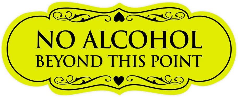 Medium Black//Silver Signs ByLITA Designer No Alcohol Beyond This Point Sign