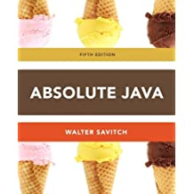 Absolute Java (5th Edition) by Walter Savitch (2012-03-09)