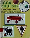 Look Around!, Leonard Everett Fisher, 0670808695