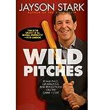 Jayson Stark Wild Pitches (Hardback) - Common