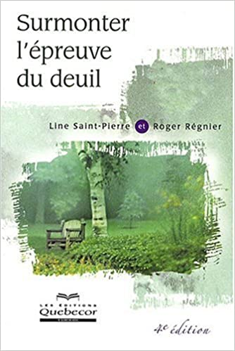 Telechargements Gratuits D Ebooks Surmonter L Epreuve Du Deuil 2764012020 By Line Saint Pierre Pdf Epub Ebook Sites De Telechargement Gratuits Kindle