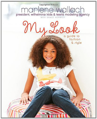 Download My Look: A Guide to Fashion & Style (Tween Lifestyle Collection) pdf