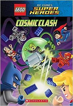 Book Cosmic Clash (LEGO DC Comics Super Heroes: Chapter Book) (LEGO DC Super Heroes)