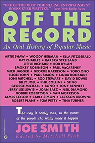 Off the Record: An Oral History of Popular Music: Smith Joe