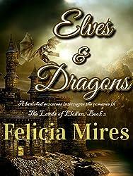 Elves & Dragons (The Lands of Elohan Book 2)