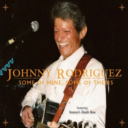 Ride Me Down Easy (Johnny Rodriguez Some Of Mine Some Of Theirs)