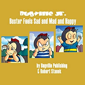 Buster Feels Sad and Mad and Happy Audiobook