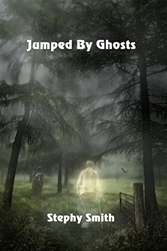 Jumped by Ghosts by [Smith, Stephy]
