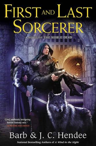 First and Last Sorcerer (Noble Dead)