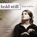 Hold Still | Nina LaCour