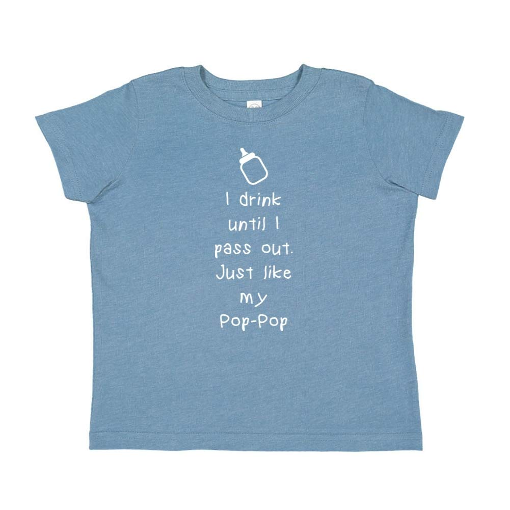 Just Like My Pop-Pop Toddler//Kids Short Sleeve T-Shirt Mashed Clothing I Drink Until I Pass Out
