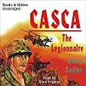 Casca: The Legionnaire: Casca Series #11 Audiobook by Barry Sadler Narrated by Gene Engene