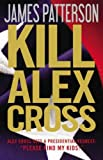img - for Kill Alex Cross by Patterson, James ( Author ) ON Sep-15-2011, Hardback book / textbook / text book