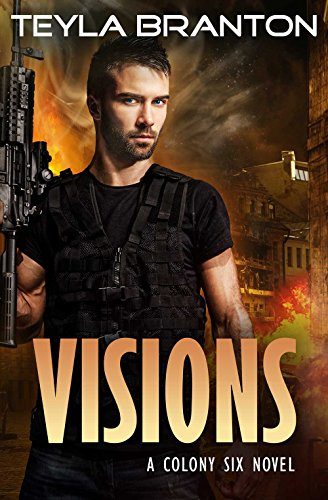 Visions (Colony Six Book 2)