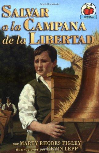 Download Salvar a la Campana de La Libertad (Yo Solo Historia) (Spanish Edition) (Yo solo: Historia / On My Own History) pdf epub