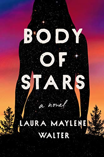 Book Cover: Body of Stars: A Novel