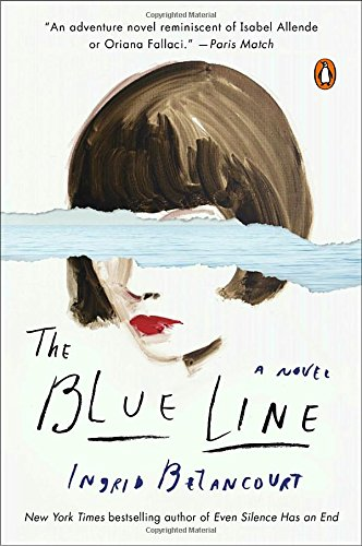 Blue Line Novel Ingrid Betancourt