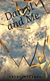 Darryl And Me (The Mirror Has Many Faces Book 1)