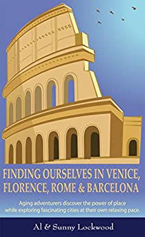 ??LINK?? Finding Ourselves In Venice, Florence, Rome, & Barcelona: Aging Adventurers Discover The Power Of Place While Exploring Fascinating Cities At Their Own Relaxing Pace.. Contact Reading DELIVERY radio vigesima about LANSING circuits