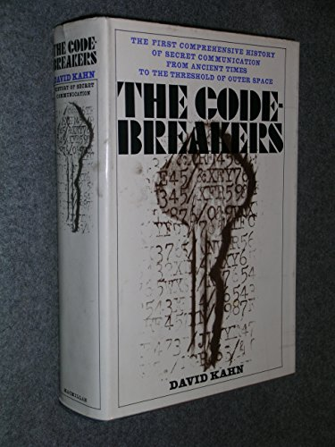 (The Code-Breakers: The Story of Secret Writing)