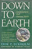 Down to Earth, Erik P. Eckholm, 0393016005