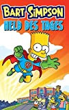 Held des Tages (Bart Simpson, Band 13)