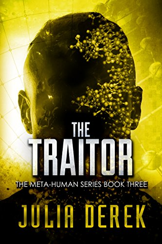 Amazon.com: The Traitor: A Thriller (The Meta-Human Series ...